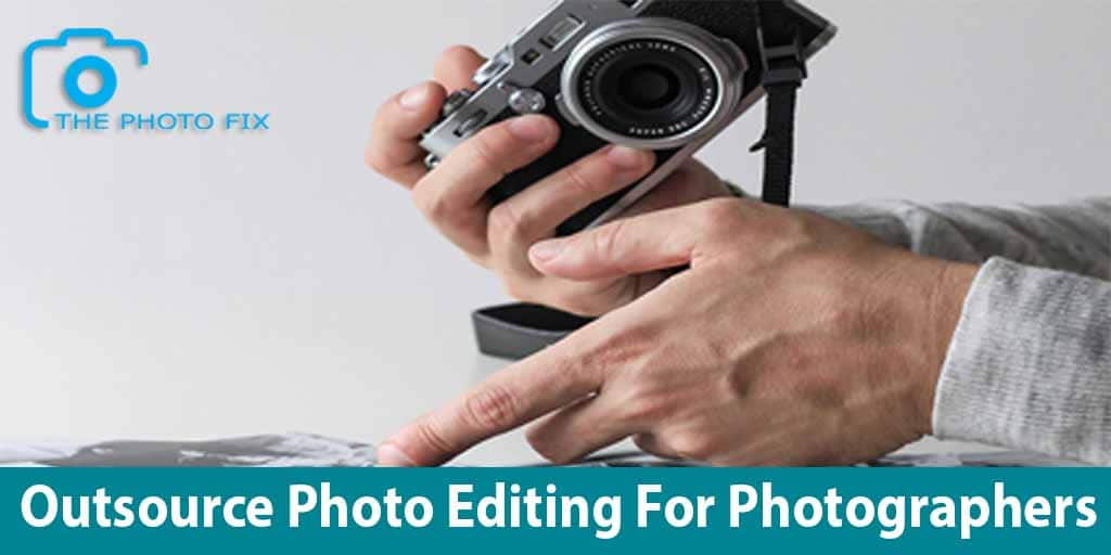 outsource photo editing for photographers