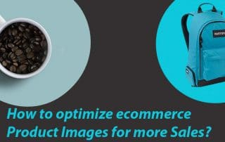 ecommerce Product Images : How to optimize ecommerce Product Images